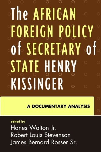 The African Foreign Policy of Secretary of State Henry Kissinger: A Documentary Analysis by Hanes Walton Jr. (2010-06-23)