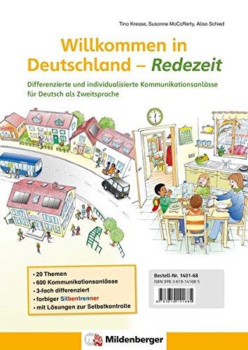 Willkommen in Deutschland - Redezeit: Differenzierte und individualisierte Kommunikationsanlässe für Deutsch als Zweitsprache