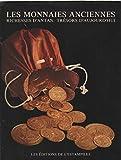 Les monnaies anciennes , richesses d'antan , tresors d'aujourd'hui...