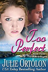 Too Perfect (Perfect Trilogy Book 3) (English Edition)