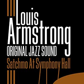 Satchmo At Symphony Hall (Original Jazz Sound)