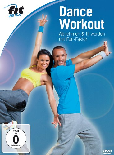 Fit for Fun - Dance-Workout: Abnehmen & fit werden mit Fun-Faktor