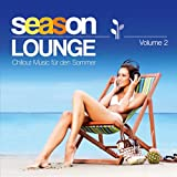 Season Lounge - Chillout Music für den Sommer - Vol. 2