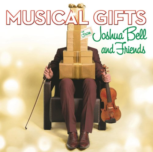 musical-gifts-from-joshua-bell-and-friends