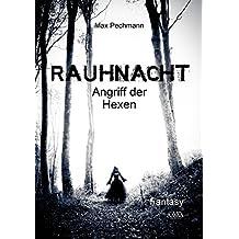 Rauhnacht - Großdruck: Angriff der Hexen