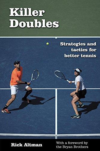 Epub Gratis Killer Doubles: Strategies and tactics for better tennis