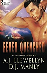 Fever Quenched: Volume 3 (Tiki Vampires) by A.J. Llewellyn (2014-03-14)