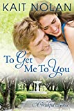 Best Southern Fiction - To Get Me To You: A Small Town Review