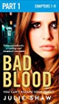 Bad Blood: Part 1 of 3 (Tales of the...