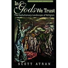 In Gods We Trust: The Evolutionary Landscape of Religion