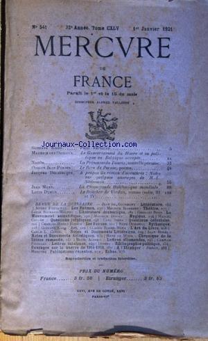 MERCURE DE FRANCE [No 541] du 01/01/1921 - PAUL VERLAIE PAR KAHN LE GOUVERNEMENT DU HAVRE ET SA POLITIQUE EN BELGIQUE OCCUPEE PAR DES OMBIAUX LA PRINCESSE TAURIX PAR NAOUM LE RIRE DE PENSEE PAR ODILLON JEAN PERIER ROMAN D'ABENTURES - R.L. STEVENSON PAR DELEBECQUE LA PROPAGANDE BOLCHEVIQUE MONDIALE PAR MAXE LE BOUCHER DE VERDUN PAR L DUMUR