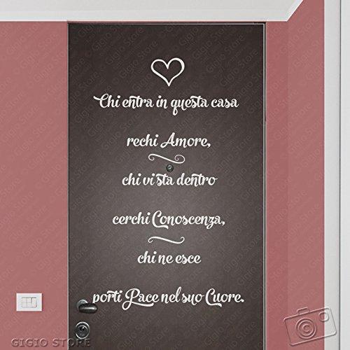 Adesivi Murali Decorazione Porte Muri Vetri Chi entra in questa casa rechi Amore