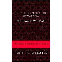 The Children of Little Thwopping: A BPD Material