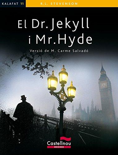 Dr.Jekyll I Mr.Hyde (Col·lecció Kalafat) por Robert Louis Stevenson