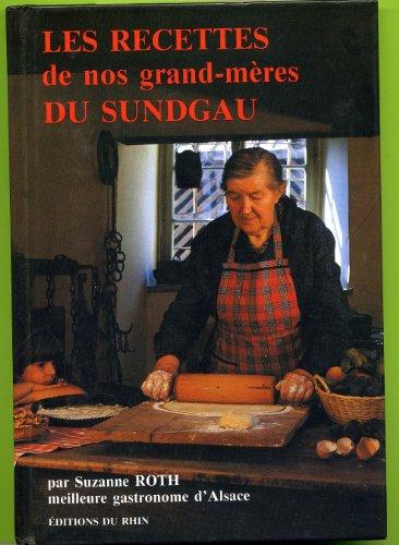 Les recettes de nos grand-mères du Sundgau