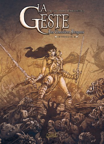 La Geste des Chevaliers Dragons Integ T05 - T08