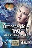 Emboscando a Ariel: Lores Dragón de Valdier, Libro 4