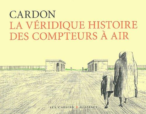 La véridique histoire des compteurs à air par Cardon
