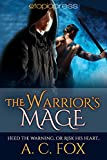 The Warrior's Mage (The Warriors of Love & Magic Book 4) (English Edition)