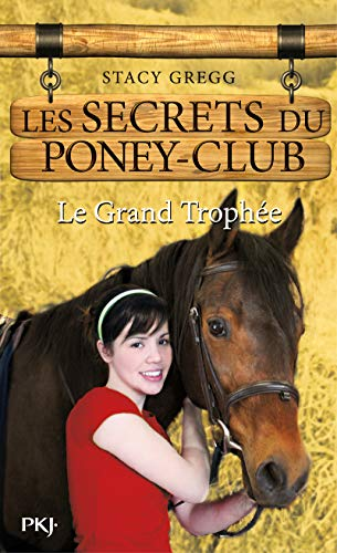 8. Les Secrets du poney-club : Le grand trophée (08)