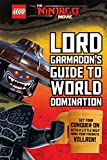 Lord Garmadon's Guide to World Domination (LEGO NINJAGO Movie)