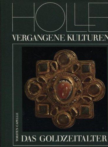 Das Goldzeitalter. Archäologie der Völkerwanderungszeit