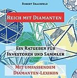 Reich mit Diamanten: Ein Ratgeber für Investoren und Sammler