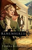 Remembered (Fountain Creek Chronicles Book #3): Volume 3