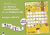 Der Monats-Wandkalender für den Klassenraum – Schuljahr 2018/2019: mit 72 Stickern