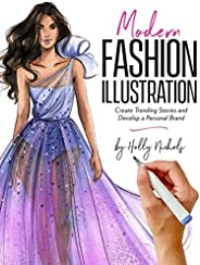 Modern Fashion Illustration: Create Trending Stories & Develop a Personal B