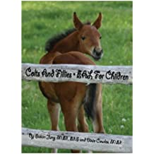 Colts and Fillies: EAL for Children (English Edition)