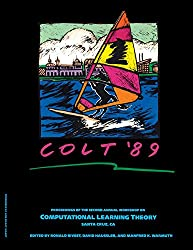 COLT '89: Proceedings of the Second Annual Workshop, UC Santa Cruz, California, July 31 - August 2 1989