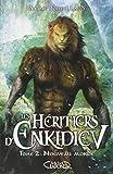 Les Héritiers d'Enkidiev , Nouveau monde