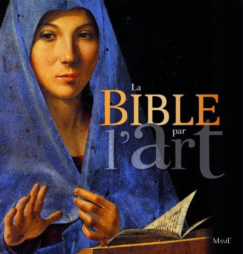 La Bible par l'art par Colette Deremble