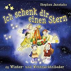 Stephen Janetzko | Format: MP3-DownloadVon Album:Ich schenk dir einen Stern: 25 Winter- und Weihnachtslieder(1)Erscheinungstermin: 20. Oktober 2018 Download: EUR 1,29