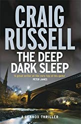 The Deep Dark Sleep: A Lennox Thriller (Lennox 3) by Craig Russell (2011-07-07)