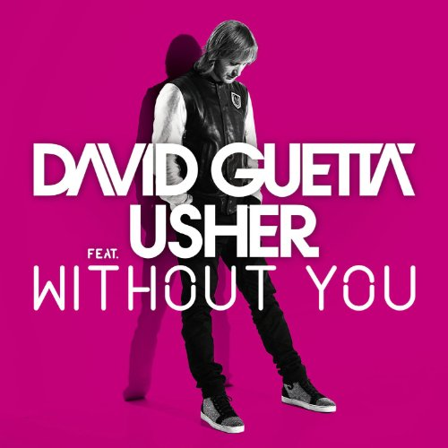 Without You (feat. Usher) [Style of Eye Remix]