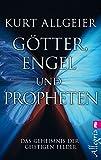 Image de Götter, Engel und Propheten: Das Geheimnis der geistigen Felder