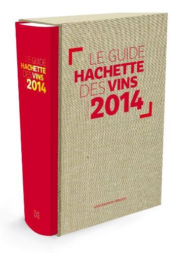 Guide Hachette des Vins édition collector 2014