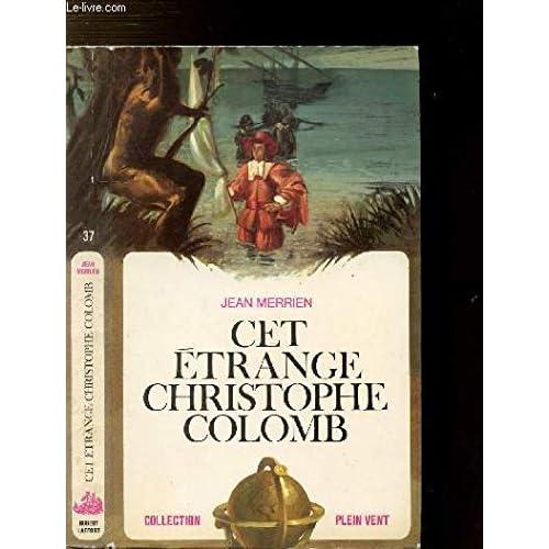 Cet étrange Christophe Colomb