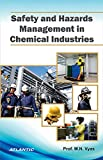 Safety and Hazards Management in Chemical Industries