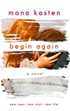 Begin Again: Allie and Kaden's Story (The Again Series Book 1)
