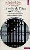 La Ville de l'âge industriel : Le cycle haussmannien