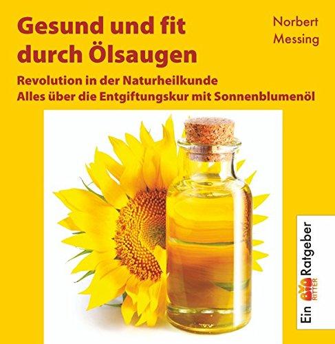 gesund-und-fit-durch-olsaugen-alles-uber-die-entgiftungskur-mit-sonnenblumenol