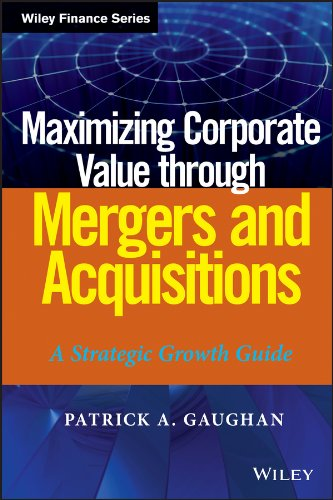 maximizing-corporate-value-through-mergers-and-acquisitions-a-strategic-growth-guide-wiley-finance