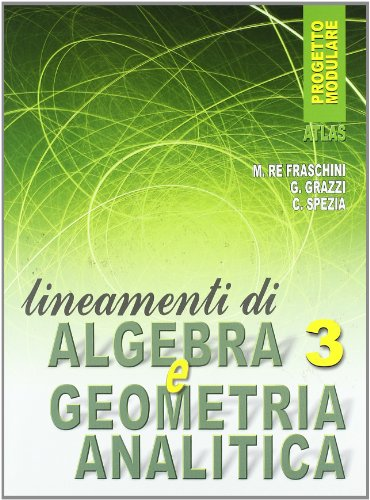 Lineamenti di algebra. Con Geometria analitica. Con espansione online. Per gli Ist. professionali: 3