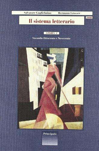 Il sistema letterario 2000. Storia. Per le Scuole superiori: 3