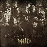 Songtexte von Whiskey Myers - Mud