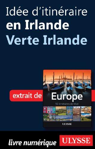Idée d'itinéraire en Irlande - Verte Irlande