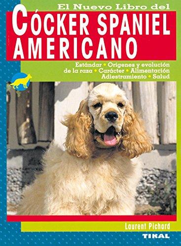 Cocker Spaniel Americano, Nuevo Libro Del